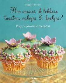 Hoe versier ik lekkere taarten, cakejes & koekjes?   Peggy Porschen