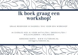 Ik boek graag een workshop - datum in overleg!