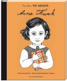 Anne Frank | Van klein tot groots- Maria Isabel Sánchez Vegara