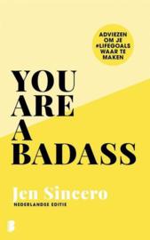 You are a badass - Jen Sincero