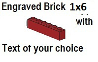 Custom Engrave  Brick 1 x 6 Dark Red