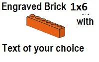Custom Engrave  Brick 1 x 6 Orange