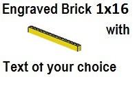 Custom Engrave Brick 1 x 16 Yellow