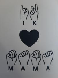 DIY sticker Ik hou van mama (gebarentaal)