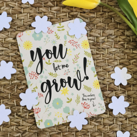 You let me grow! Confetti kaart | BLOOM your message