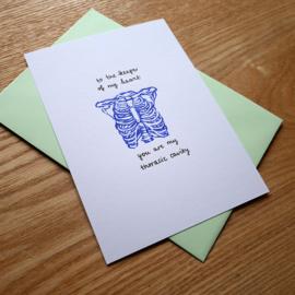 Greeting card with medical pun thoracic cavity