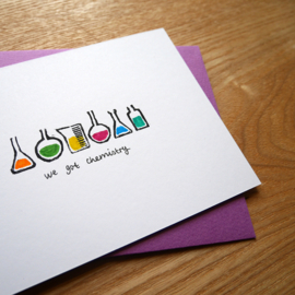 We got chemistry - handprinted greeting card with chemistry pun