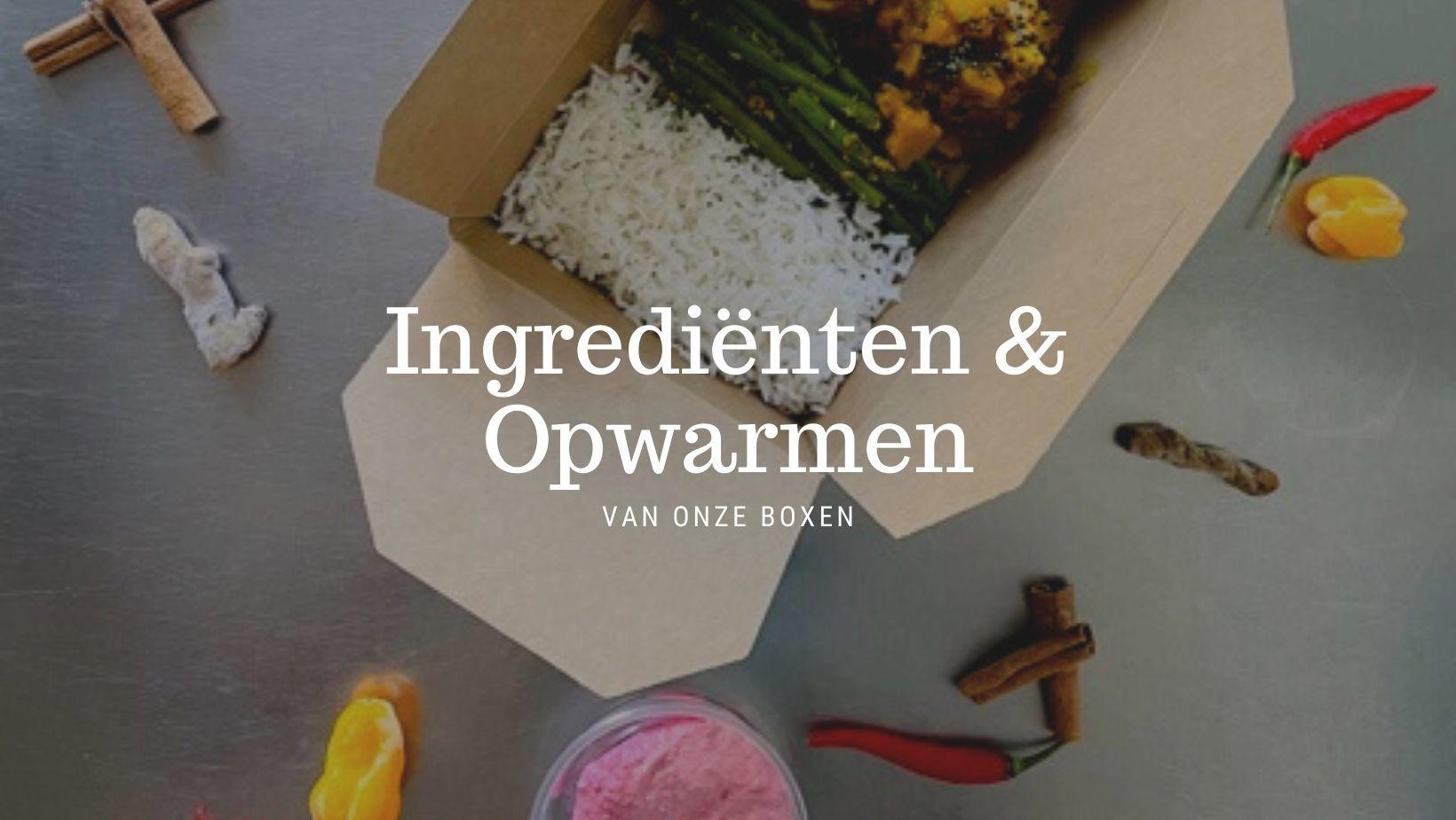 Ingrediënten en Opwarmen