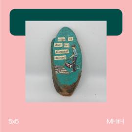Lachend | mixed media | 5x5 | MHitH