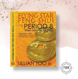 Lillian Too 's Flying Star Feng Shui of Period 8 (Engels)