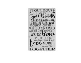 Houten bord - In our house we do type 1 diabetes - grey