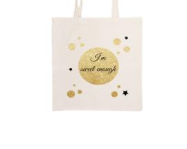 Tote bag - I'm sweet enough