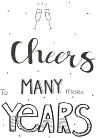 """Handgemaakte Kaart """"Cheers to many more years"""""""
