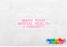 Make your mental health a priority sticker