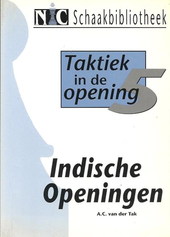 Taktiek in de opening  / 5 - Indische Openingen