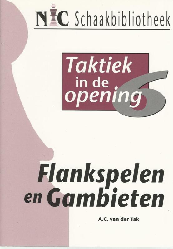 Taktiek in de opening  / 6 - Flankspelen en Gambieten