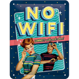 Tin Signs 15 x 20 cm No WiFi