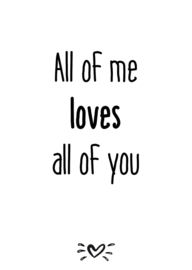 A6 kaart All of me loves all of you