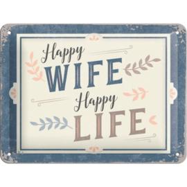 Tin Sign 15 x 20 cm Happy Wife