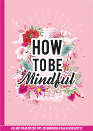 How to be mindfull