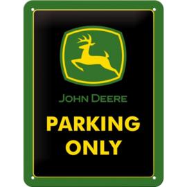 Tin Sign 15 x 20 cm John Deere Parking Only