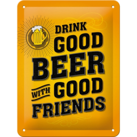 Tin Sign 15 x 20 cm Drink Good Beer