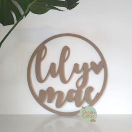 MDF Naamcirkel: 3-8 letters (voorbeeld Lily Mae)(M473)