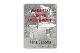 Anekdotes van een Amsterdammer - Hans Jacobs