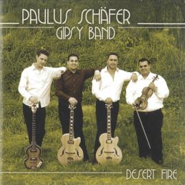 Paulus Schäfer Gypsy Band – Desert Fire