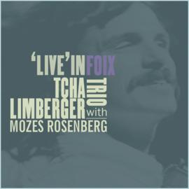 Tcha Limberger Trio with Mozes Rosenberg - 'Live' in Foix
