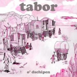 Tabor – O' Dschipen