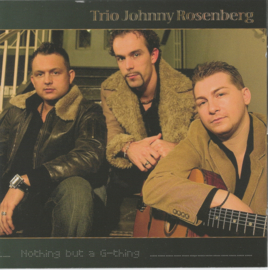 Trio Johnny Rosenberg – Nothing but a G-Thing