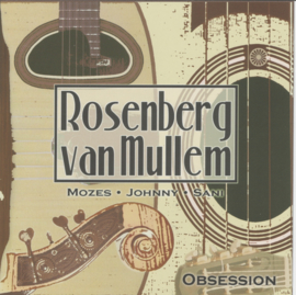 The Rosenbergs Masters of Swing (Project Rosenberg van Mullem) – Obsession