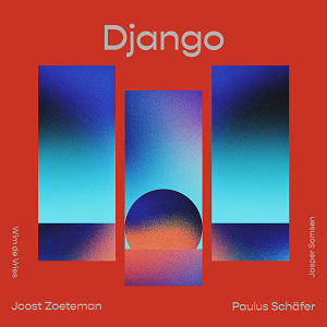 Paulus Schäfer / Joost Zoeteman Quartet - Django