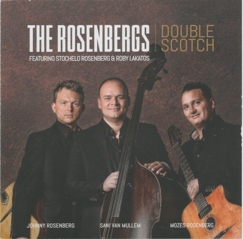 The Rosenbergs - Masters of Swing - featuring Stochelo Rosenberg and Roby Lakatos: Double Scotch
