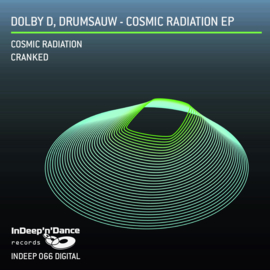 INDEEP066 Dolby D, Drumsauw - Cosmic Radiation EP