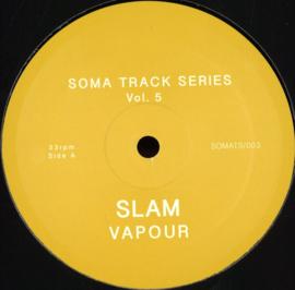Slam - Soma - Series Vol 5 & 6 - SOMATS003   Soma Quality Recordings