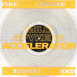 Milo Spykers - Accelerator EP - LENSKE012 | LENSKE REC.