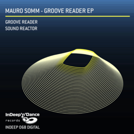 INDEEP068 Mauro Somm - Groove Reader EP
