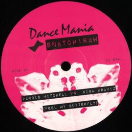 Parris Mitchell, Nina Kraviz - Feel My Butterfly - SNATCHRAW003V | SNATCH RAW