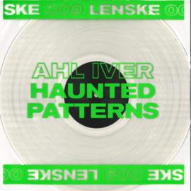 Ahl Iver - Haunted Patterns EP - LENSKE009 | LENSKE REC.