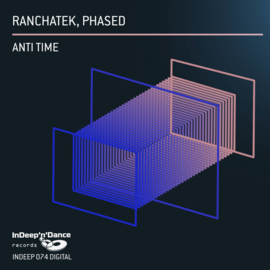 INDEEP074 RanchaTek, Phased - Anti Time