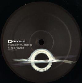 Fanon Flowers - Strong Interaction EP - PRRUKBLK016 | Planet Rhythm