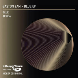INDEEP025 Gaston Zani - Blue EP