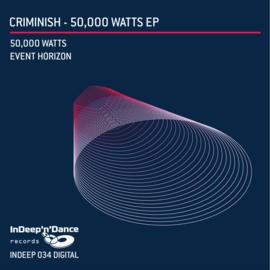 INDEEP034 Criminish - 50,000 Watts EP
