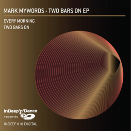 INDEEP018 Mark Mywords - Two Bars On EP