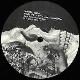 David Att - La Ventana De Overton EP -ASCETIC006LTD   Ascetic Limited