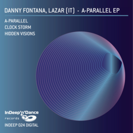INDEEP024 Danny Fontana, Lazar (IT) - A-Parallel EP
