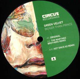 Green Velvet - Bigger Than Prince - CIRCUS028T   Circus Recordings