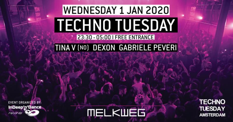 Techno Tuesday Amsterdam, Tina V (NO), Wednesday 01 January 2020